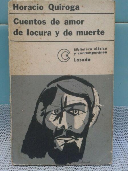 libro cuentos de amor de locura y de muerte de h. quiroga
