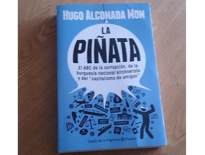 Libro La Piñata de Hugo Alconada Mon