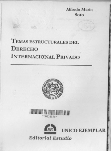 Temas Estructurales del Derecho Internacional Privado.