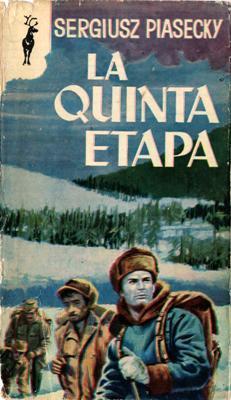 Libro: La quinta etapa, de Sergiusz Piasecky [novela de