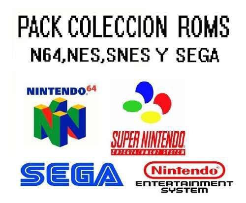 Coleccion Pack Roms De Nintendo 64, Nes, Snes Y Sega