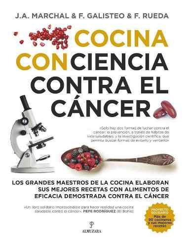 Cocina Con Ciencia Contra El Cancer - Varios Autores (pap...