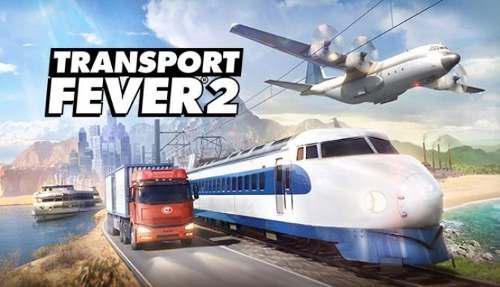 Transport Fever 2 + Juego De Regalo   Pc Digital