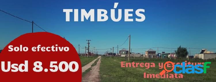 OPORTUNIDAD TERRENO EN TIMBUES - ENTREGA Y ESCRITURA