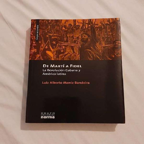 Vendo Libro De Marti A Fidel De Moniz Bandeira