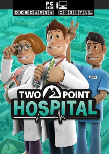 Two Point Hospital Actualizado Juego Pc Digital Español