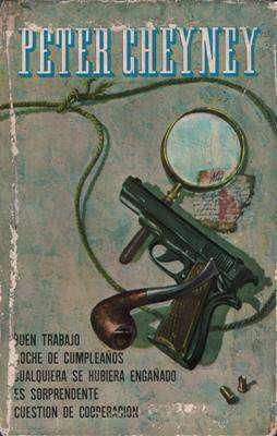 Libro: Obras de Peter Cheyney, de Peter Cheyney [novelas de