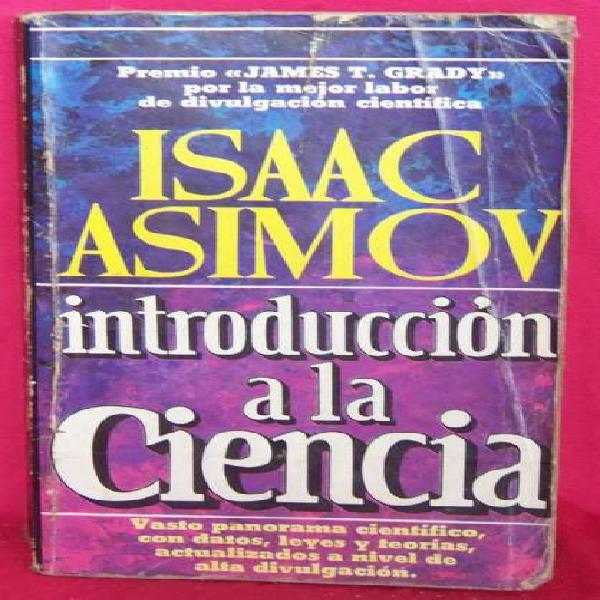 Libro: Introduccion A La Ciencia Isaac Asimov
