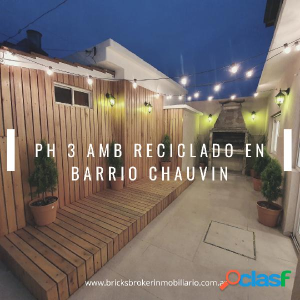 Ph 3 amb, reciclado a nuevo, patio, Barrio chauvin