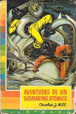 Libro: Aventuras de un submarino atómico, de Charles J.