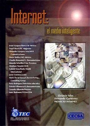 Libro Internet El Medio Inteligente De Octavio Islas Carmona