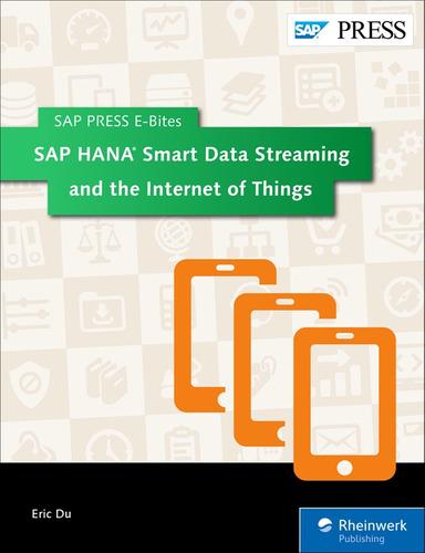 Libro Sap Hana Smart Data Streaming And The Internet