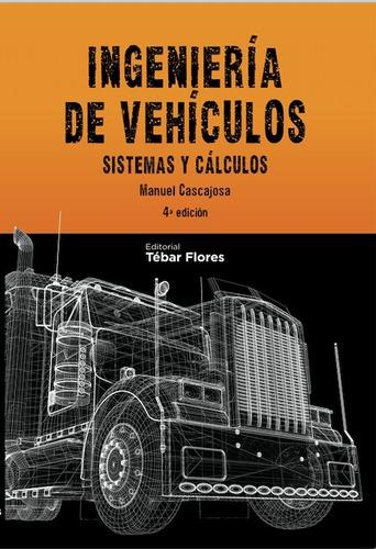 Libro: Ingeniería De Vehículos 4ed