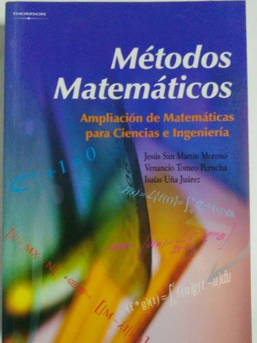 Libro Métodos Matemáticos Para Ciencias E Ingeniería