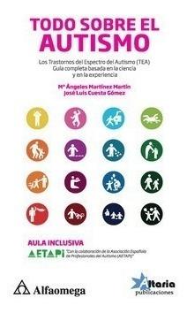 Libro Todo Sobre El Autismo Los Trastornos Del Espectro Del