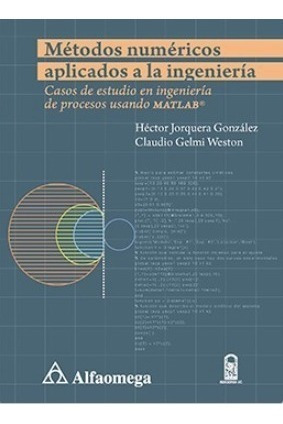 Libro: Métodos Numéricos Aplicados A La Ingeniería