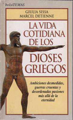 Libro: La vida cotidiana de los dioses griegos, de Giulia
