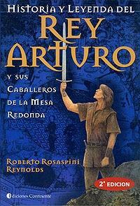 Rey Arturo Y Sus Caballeros De La Mesa Redonda, Historia Y