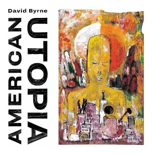Cd David Byrne American Utopia