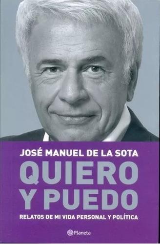 Libro Quiero Y Puedo J M De La Sota Nuevo