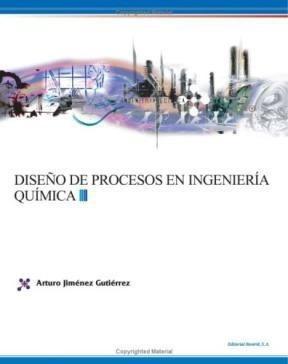 Libro Dise¤o De Procesos En Ingenieria Quimica De Arturo