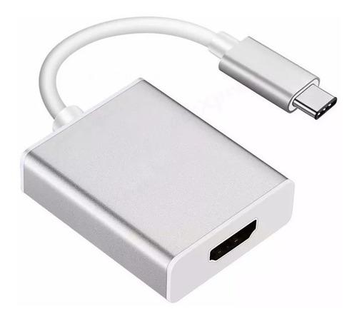 Adaptador Usb 3.1 Tipo C A Hdmi Hd 4k S8 S9 S10 Macbook Env