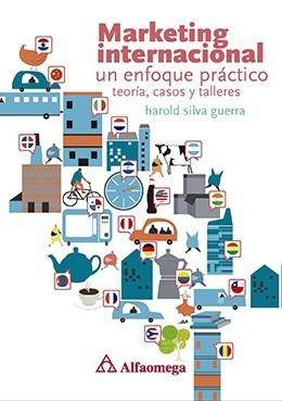 Libro Marketing Internacional Un Enfoque Práctico Silva