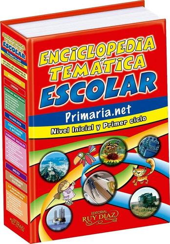 Enciclopedia Tematica Nivel Inicial Y Primer Ciclo
