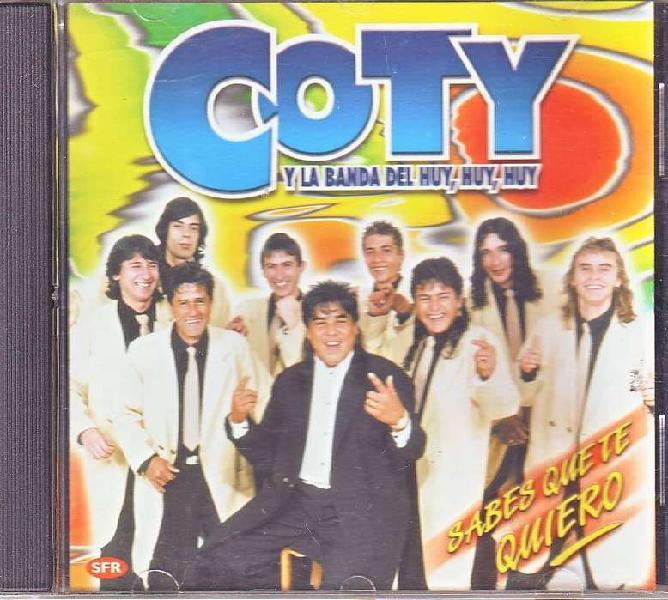 Coty y la Banda del Huy Huy Huy - sabes que te quiero cd